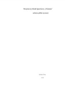 """Wojskowy Klub Sportowy """"Polonia"""" w Jeleniej Górze sekcja piłki ręcznej [Dokument elektroniczny]"""