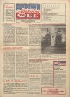 """Wspólny cel : gazeta załogi ZWCH """"Chemitex-Celwiskoza"""", 1985, nr 8 (945)"""