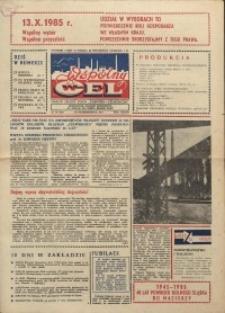 """Wspólny cel : gazeta załogi ZWCH """"Chemitex-Celwiskoza"""", 1985, nr 28 (965)"""