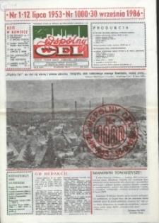 """Wspólny cel : gazeta załogi ZWCH """"Chemitex-Celwiskoza"""", 1986, nr 27 (1000)"""