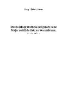 Die Reichsgräflich Schaffgotsch'sche Majorotsbibliothek zu Warmbrunn [Dokument elektroniczny]