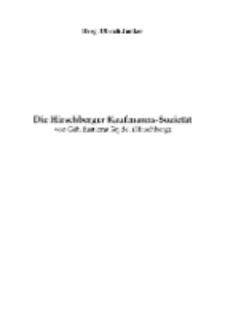 Die Hirschberger Kaufmanns-Sozietät [Dokument elektroniczny]
