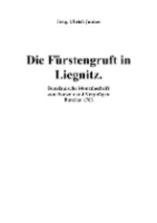 Die Fürstengruft in Liegnitz [Dokument elektroniczny]
