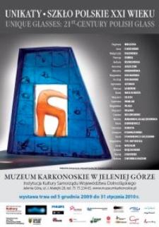 Unikaty. Szkło polskie XXI wieku. Plakat [Dokument elektroniczny]