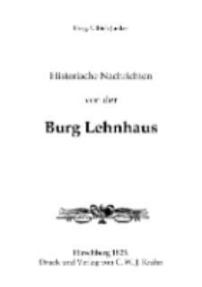 Historische Nachrichten von der Burg Lehnhaus [Dokument elektroniczny]