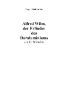 Alfred Wilm, der Erfinder des Duraluminiums [Dokument elektroniczny]