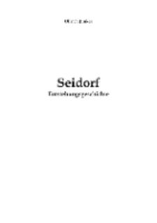 Seidorf Entstehungsgeschichte [Dokument elektroniczny]