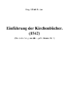 Einführung der Kirchenbücher (1542) [Dokument elektroniczny]