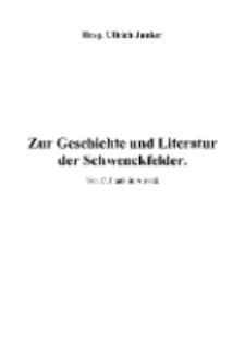 Zur Geschichte und Literatur der Schwenckfelder [Dokument elektroniczny]