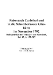 Reise nach Carlsthal und in die Schreiberhauer Glashütte im November 1792 : Reisejournal des Traugott von Gersdorf, Bd. 17, S. 177-207 [Dokument elektroniczny]
