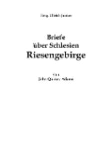 Briefe über Schlesien Riesengebirge von John Quincy Adams [Dokument elektroniczny]