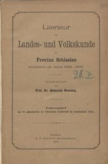 Literatur der Landes- und Volkskunde der Provinz Schlesien umfassend die Jahre .... [T. 2]: 1904-1906