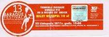 Bilet na Festiwal Muzyki Alternatywnej Baraque 13 [Dokument życia społecznego]