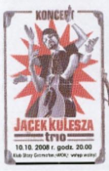 Ulotka informująca o koncercie zespołu Jacek Kulesza trio [Dokument życia społecznego]
