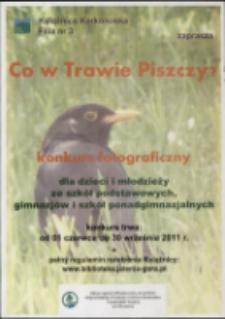Co w Trawie Piszczy : konkurs fotograficzny - plakat [Dokument życia społecznego]