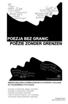 Poezja bez granic : wiersze pięciorga interkulturowych poetów z Holandii : po holendersku i po polsku = Poëzie zonder grenzen [Dokument elektroniczny]