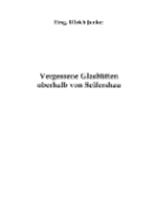 Vergessene Glashütten oberhalb von Seifershau [Dokument elektroniczny]