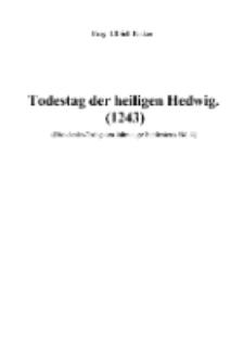 Todestag der heiligen Hedwig [Dokument elektroniczny]