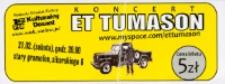 Bilet na koncert Eta Tumasona [Dokument życia społecznego]
