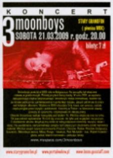 Ulotka informująca o koncercie zespołu 3 Moonboys [Dokument życia społecznego]