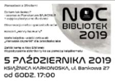 Noc bibliotek 2019 - ulotka [Dokument życia społecznego]