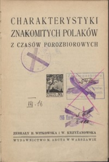Charakterystyki znakomitych Polaków z czasów porozbiorowych