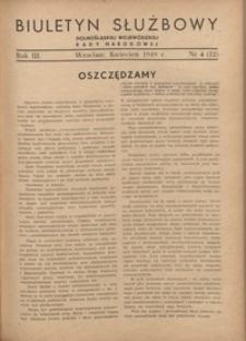 Biuletyn Służbowy Dolnośląskej Wojewódzkiej Rady Narodowej, R. 1, 1949, nr 4