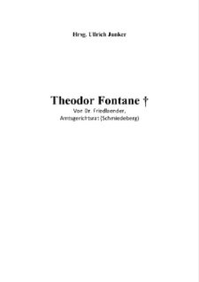 Theodor Fontane † : Von Dr. Friedlaender, Amtsgerichtsrat (Schmiedeberg) [Dokument elektroniczny]