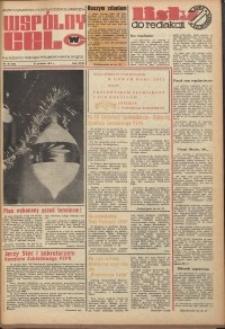 Wspólny cel : gazeta samorządu robotniczego Celwiskozy, 1974, nr 36 (591)