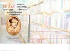 60 [Sześćdziesiąt] lat Miejskiej Biblioteki Publicznej im. Marii Dąbrowskiej w Świebodzicach : 1949-2009 [Dokument ikonograficzny]