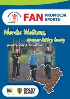 Nordic walking - spacer, który leczy : praktyczny przewodnik