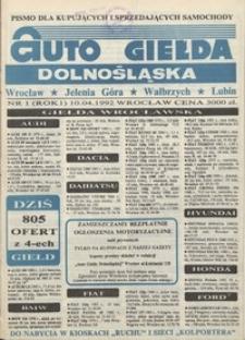 Auto Giełda Dolnośląska : pismo dla kupujących i sprzedających samochody, R. 1, 1992, nr 1 (10.04.1992 r.)
