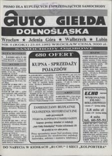 Auto Giełda Dolnośląska : pismo dla kupujących i sprzedających samochody, R. 1, 1992, nr 5 (23.05.1992 r.)