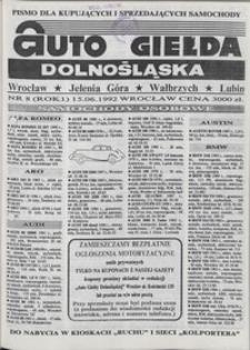 Auto Giełda Dolnośląska : pismo dla kupujących i sprzedających samochody, R. 1, 1992, nr 8 (15.06.1992 r.)