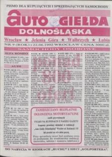 Auto Giełda Dolnośląska : pismo dla kupujących i sprzedających samochody, R. 1, 1992, nr 9 (22.06.1992 r.)
