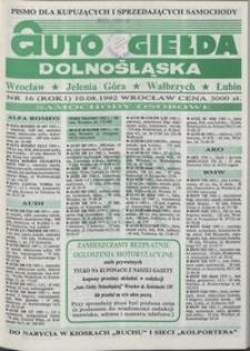 Auto Giełda Dolnośląska : pismo dla kupujących i sprzedających samochody, R. 1, 1992, nr 16 (10.08.1992 r.)