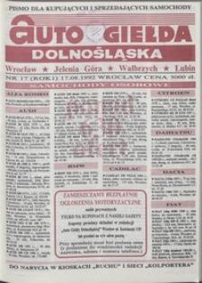 Auto Giełda Dolnośląska : pismo dla kupujących i sprzedających samochody, R. 1, 1992, nr 17 (17.08.1992 r.)