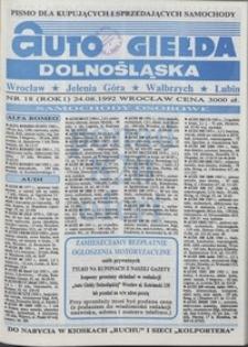 Auto Giełda Dolnośląska : pismo dla kupujących i sprzedających samochody, R. 1, 1992, nr 18 (24.08.1992 r.)