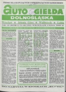 Auto Giełda Dolnośląska : pismo dla kupujących i sprzedających samochody, R. 1, 1992, nr 19 (31.08.1992 r.)