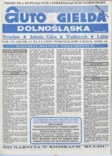 Auto Giełda Dolnośląska : pismo dla kupujących i sprzedających samochody, R. 1, 1992, nr 31 (23.11.1992 r.)