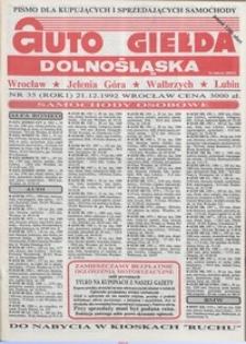 Auto Giełda Dolnośląska : pismo dla kupujących i sprzedających samochody, R. 1, 1992, nr 35 (21.12.1992 r.)
