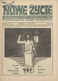 Nowe Życie :dolnośląskie pismo katolickie : religia, kultura, społeczeństwo, 1985, nr 7 (45)