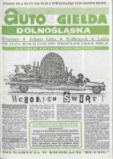 Auto Giełda Dolnośląska : pismo dla kupujących i sprzedających samochody, R. 2, 1993, nr 14 (51) [12.04]