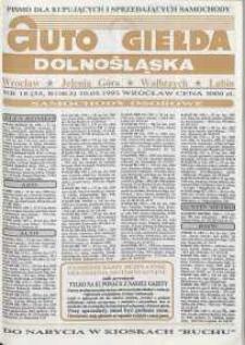 Auto Giełda Dolnośląska : pismo dla kupujących i sprzedających samochody, R. 2, 1993, nr 18 (55) [10.05]