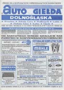Auto Giełda Dolnośląska : pismo dla kupujących i sprzedających samochody, R. 2, 1993, nr 43 (80) [1.11]