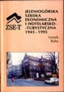 Jeleniogórska Szkoła Ekonomiczna i Hotelarsko-Turystyczna 1945-1995