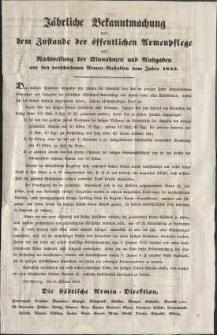 Jährliche Bekanntmachung von dem Zustande der öffentlichen Armenpflege und Nachweisung der Einnahmen und Ausgaben aus den verschiedenen Armen-Anstalten vom Jahre 1842