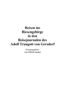 Reisen ins Riesengebirge in den Reisejournalen des Adolf Traugott von Gersdorff [Dokument elektroniczny]