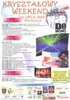 Kryształowy weekend. 2-4 lipca 2010 r.