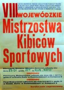 VIII Wojewódzkie Mistrzostwa Kibiców Sportowych